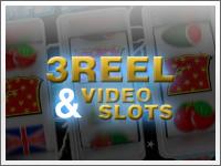 3 Reel & Video Slots